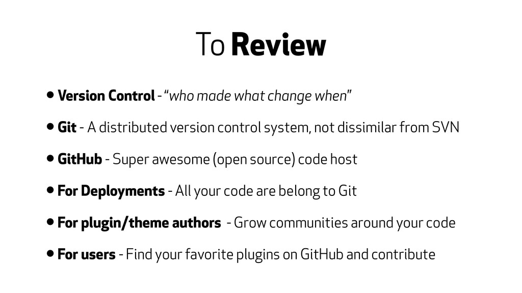 """To Review • Version Control - """"who made what ch..."""