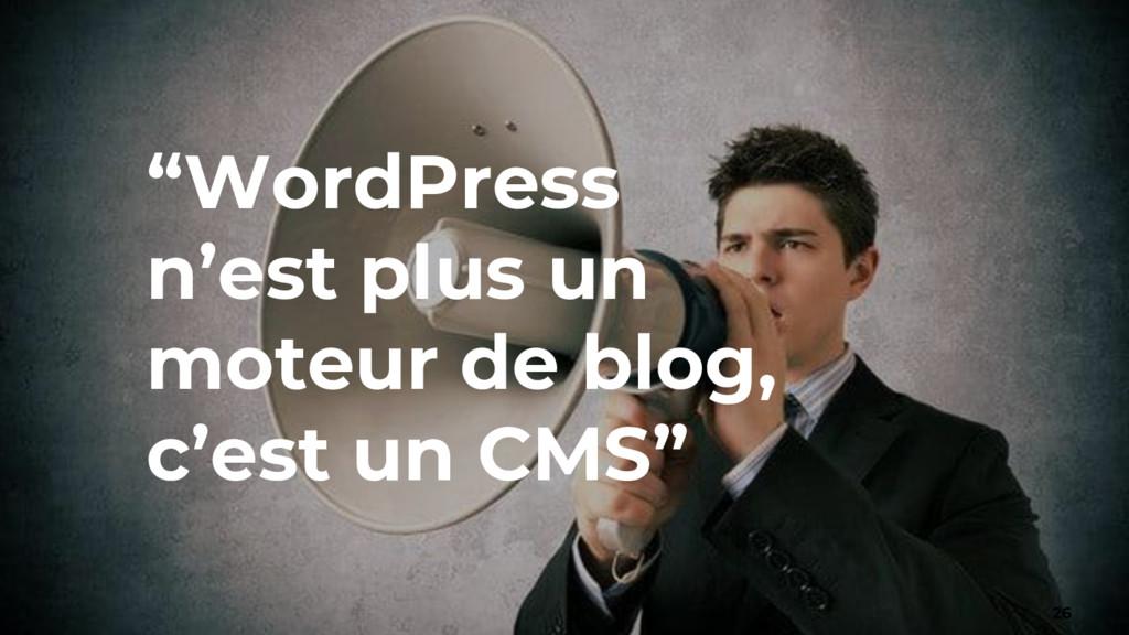 """""""WordPress n'est plus un moteur de blog, c'est ..."""