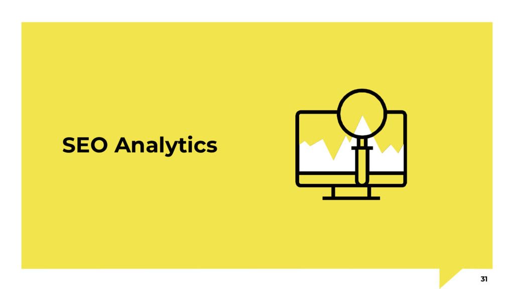 SEO Analytics 31