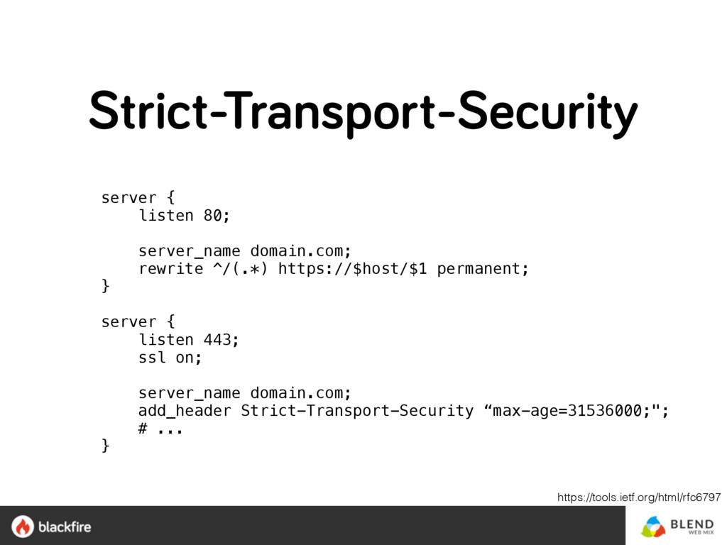 Strict-Transport-Security server { listen 80;...