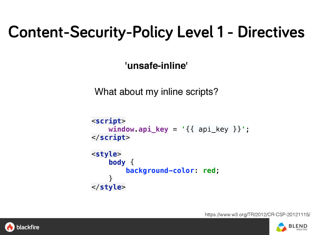 'unsafe-inline' What about my inline scripts? ...