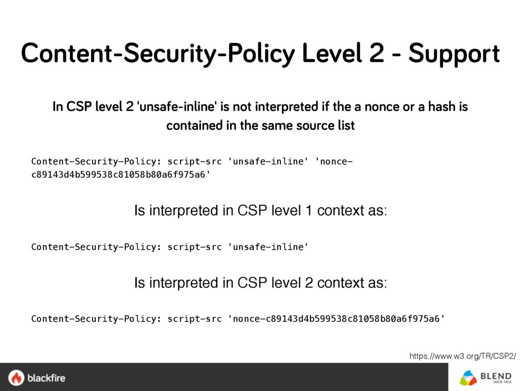 In CSP level 2 'unsafe-inline' is not interpret...