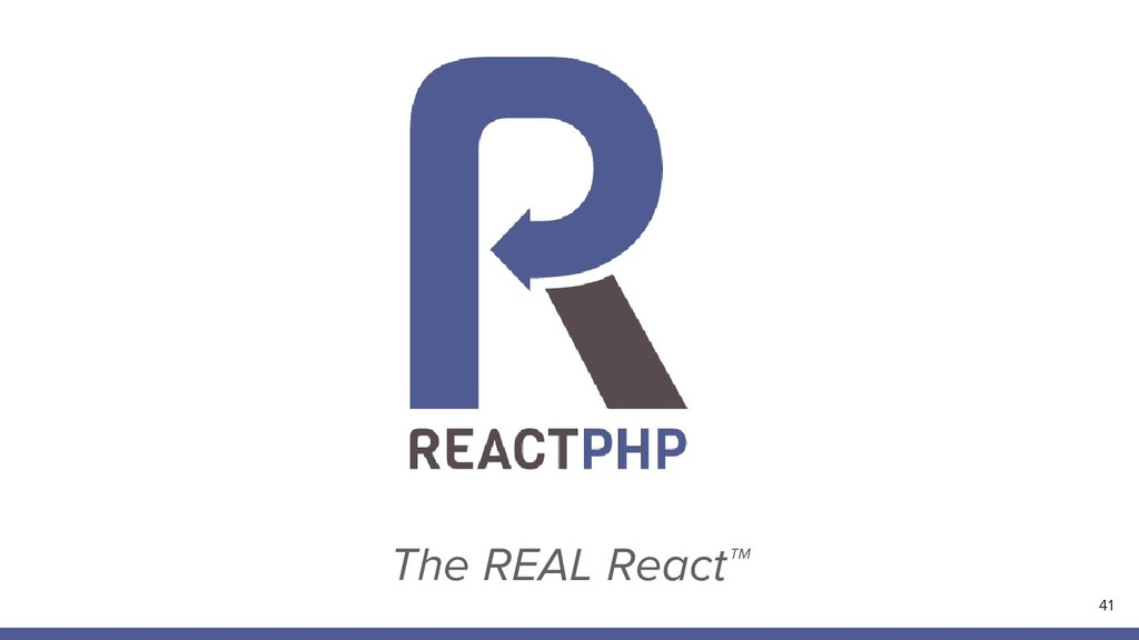 The REAL React™ 41
