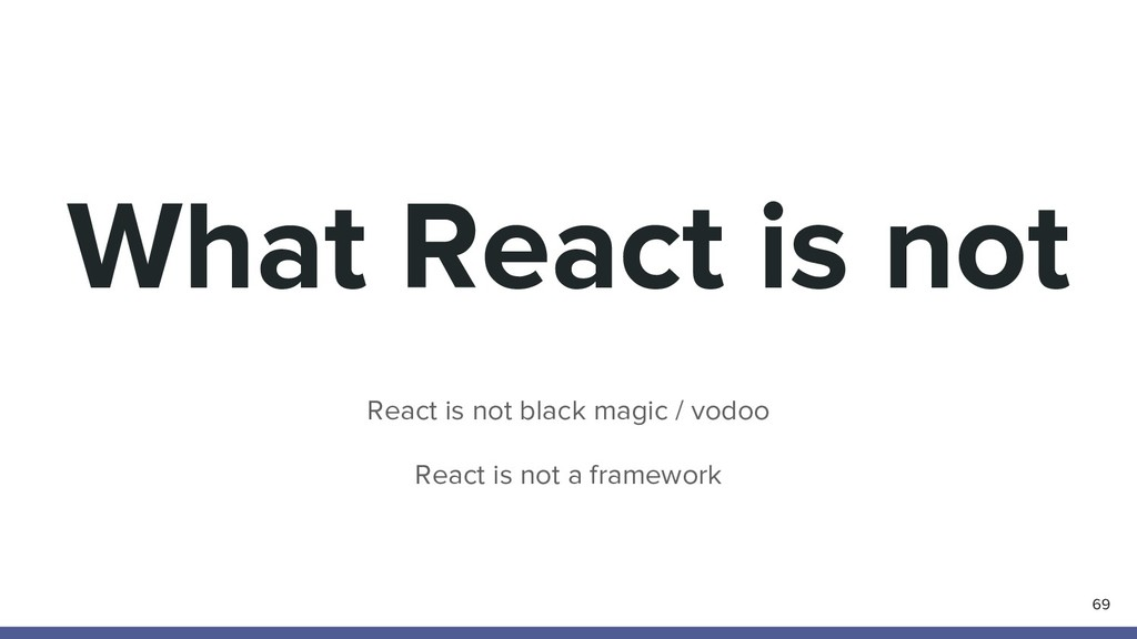 What React is not React is not black magic / vo...