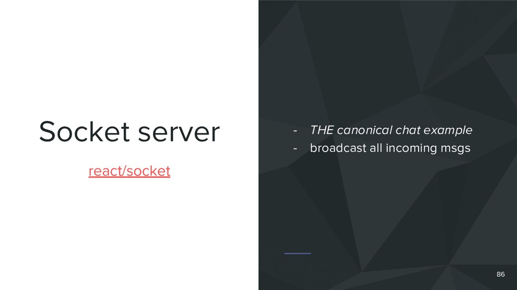 Socket server 86 react/socket - THE canonical c...