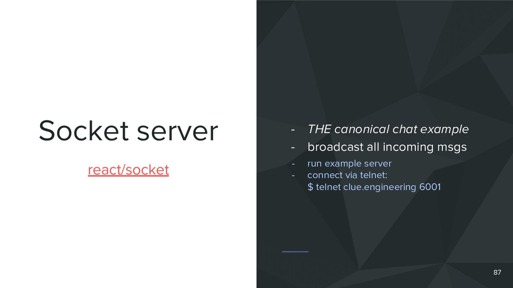 Socket server 87 react/socket - THE canonical c...