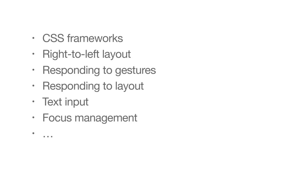 • CSS frameworks  • Right-to-left layout  • Res...