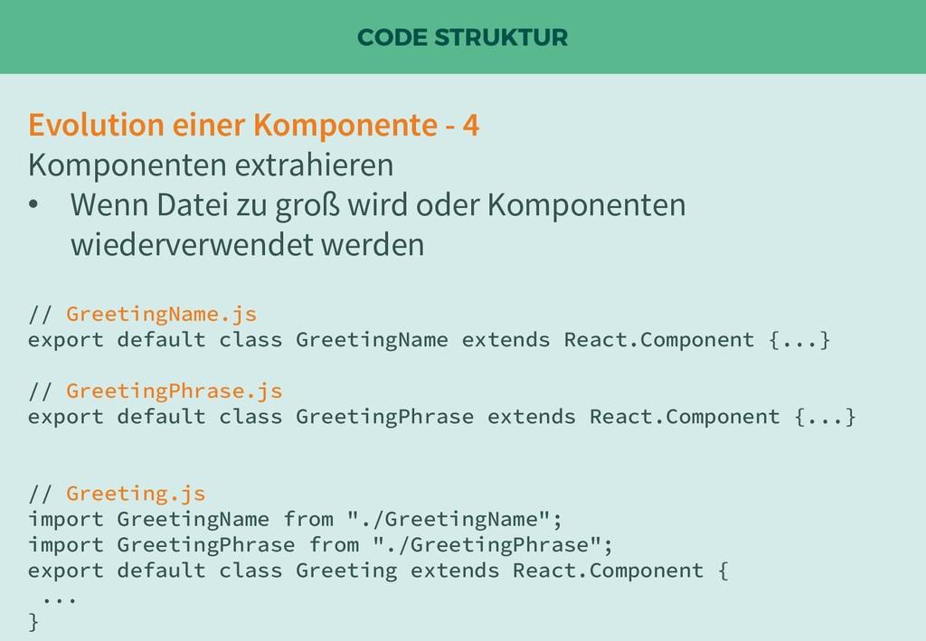 CODE STRUKTUR Evolution einer Komponente - 4 Ko...