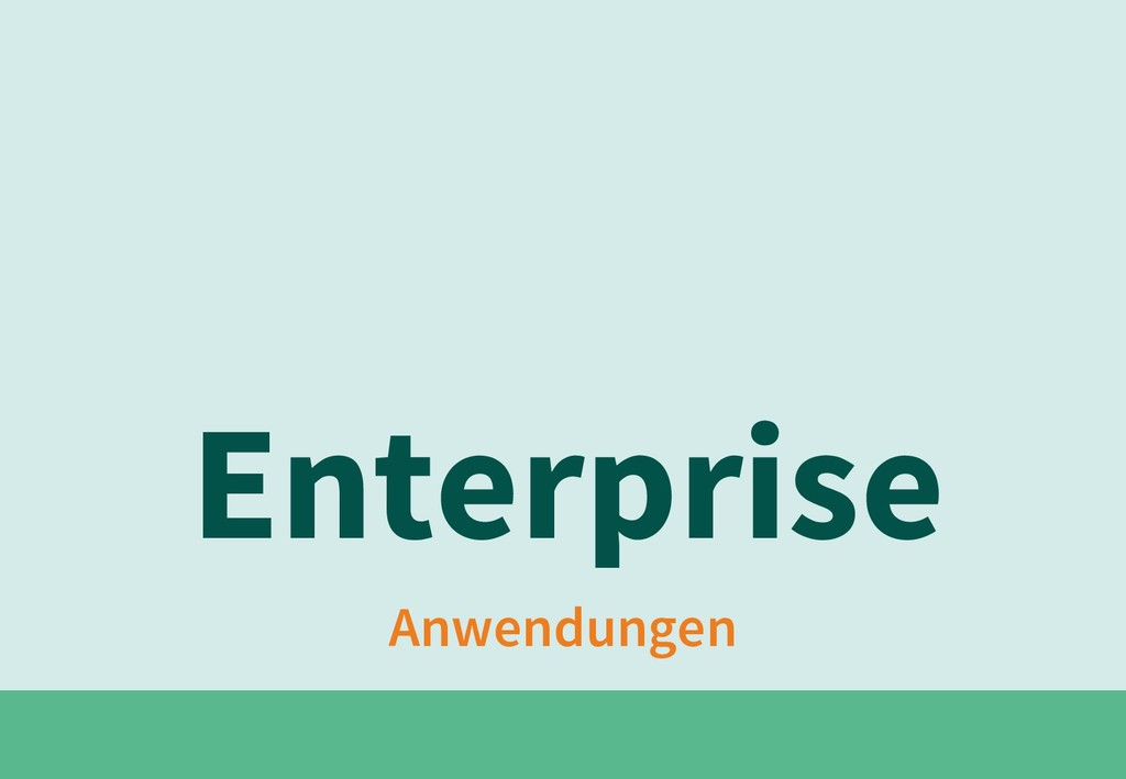 Anwendungen Enterprise