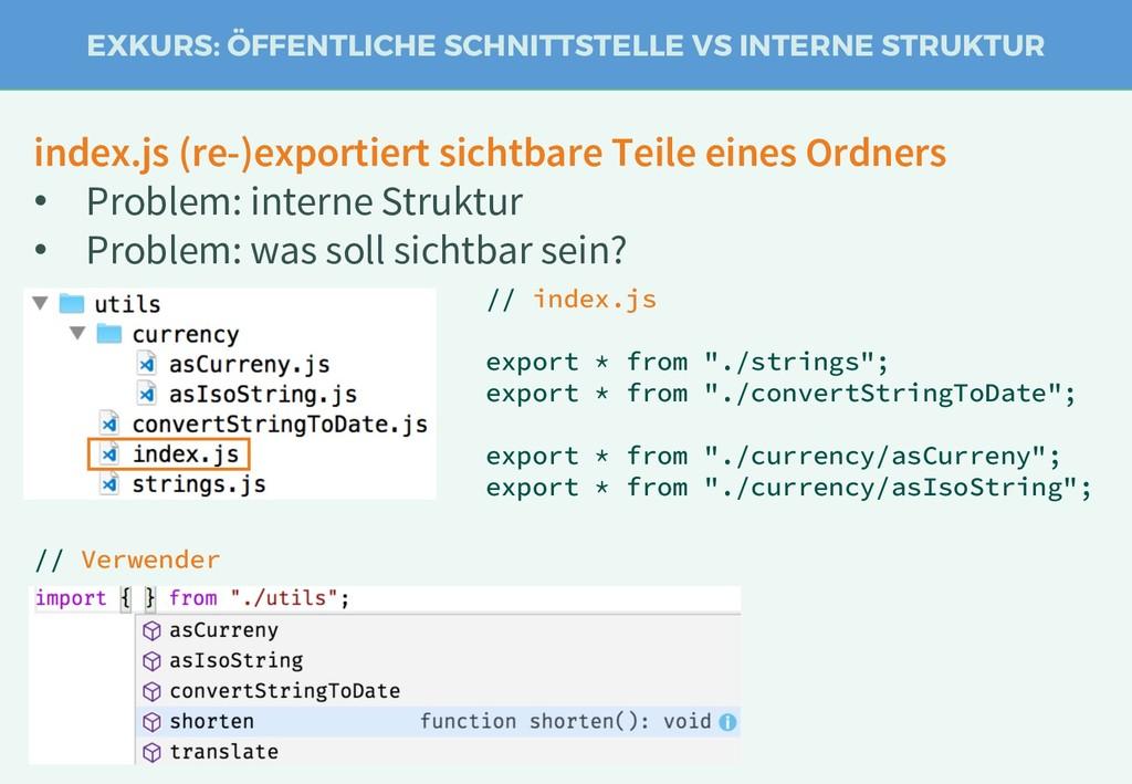 index.js (re-)exportiert sichtbare Teile eines ...
