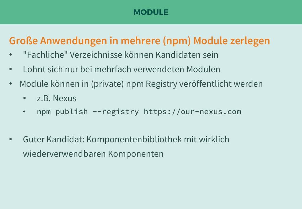 MODULE Große Anwendungen in mehrere (npm) Modul...