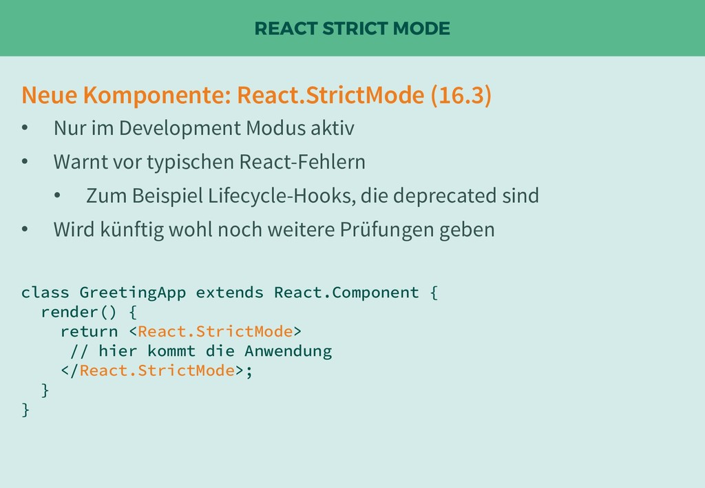 REACT STRICT MODE Neue Komponente: React.Strict...