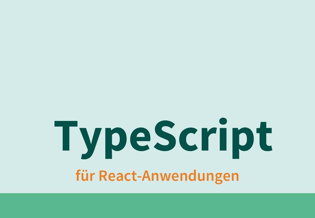 für React-Anwendungen TypeScript