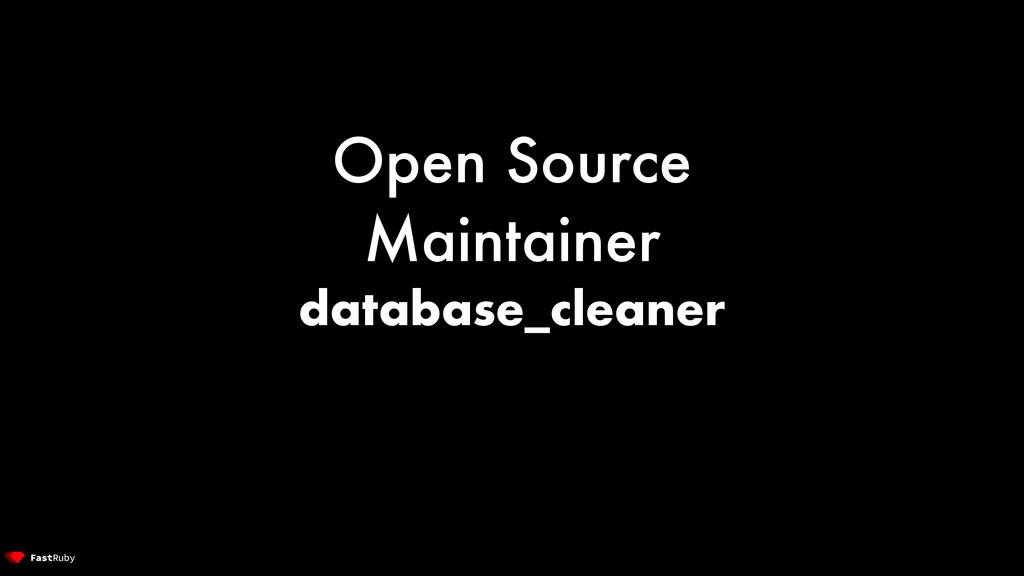 Open Source Maintainer database_cleaner