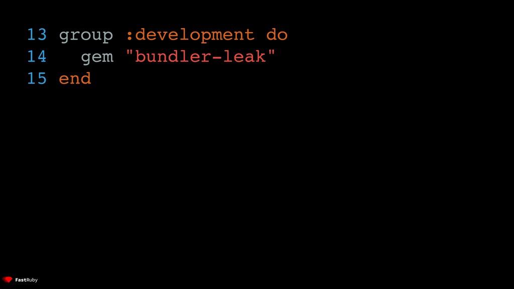 "13 group :development do 14 gem ""bundler-leak"" ..."