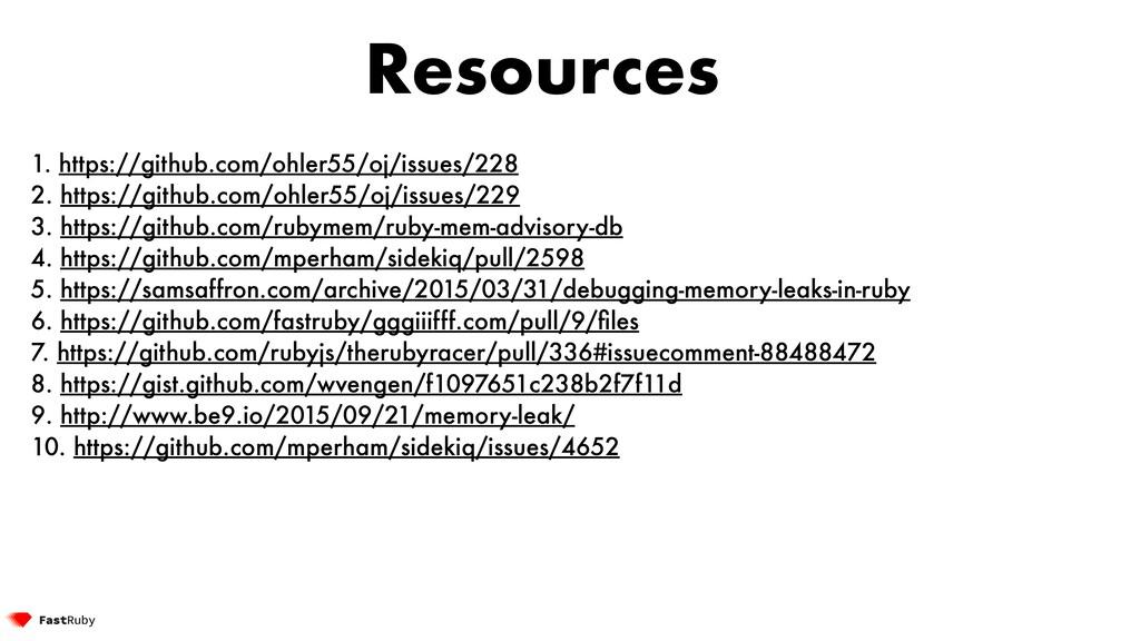 Resources 1. https://github.com/ohler55/oj/issu...