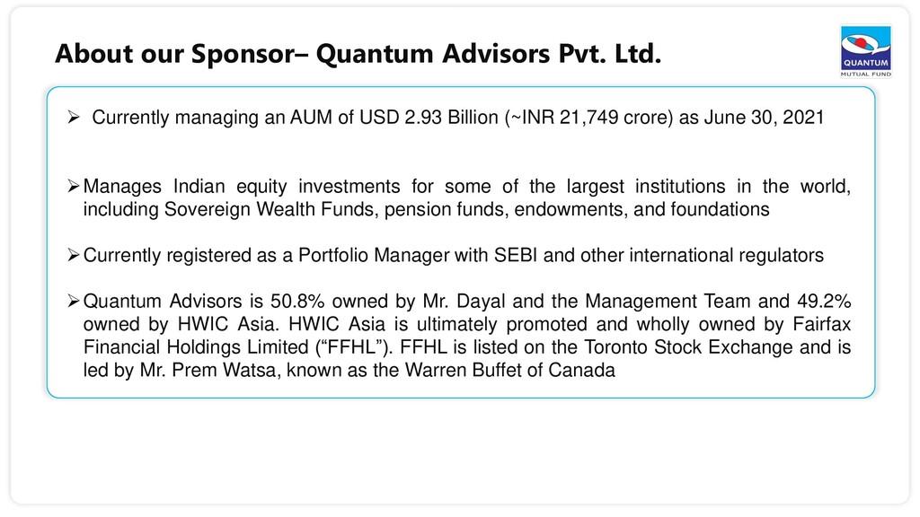 6  Currently managing an AUM of USD 2.93 Billi...