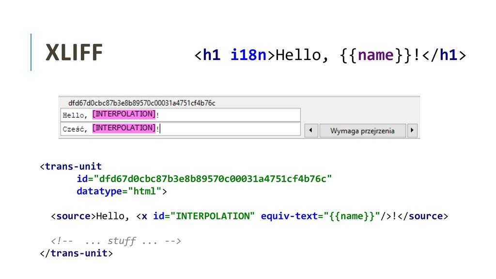 "XLIFF <trans-unit id=""dfd67d0cbc87b3e8b89570c00..."