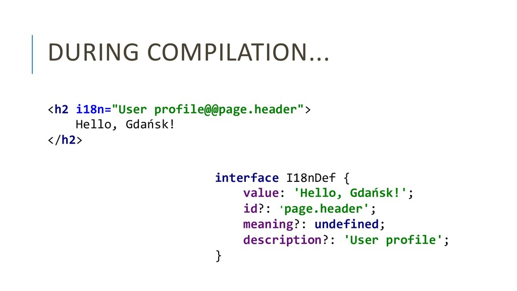 "DURING COMPILATION... <h2 i18n=""User profile@@p..."