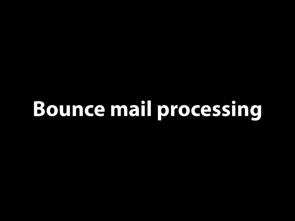 Bounce mail processing