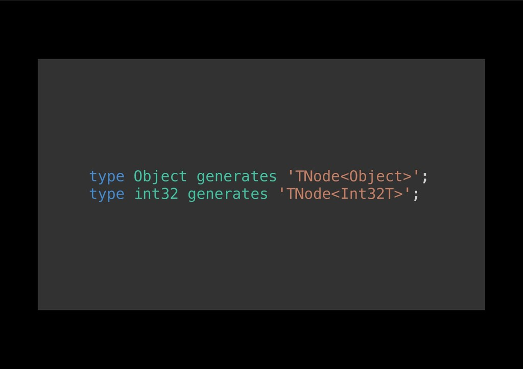 type Object generates 'TNode<Object>';! type in...