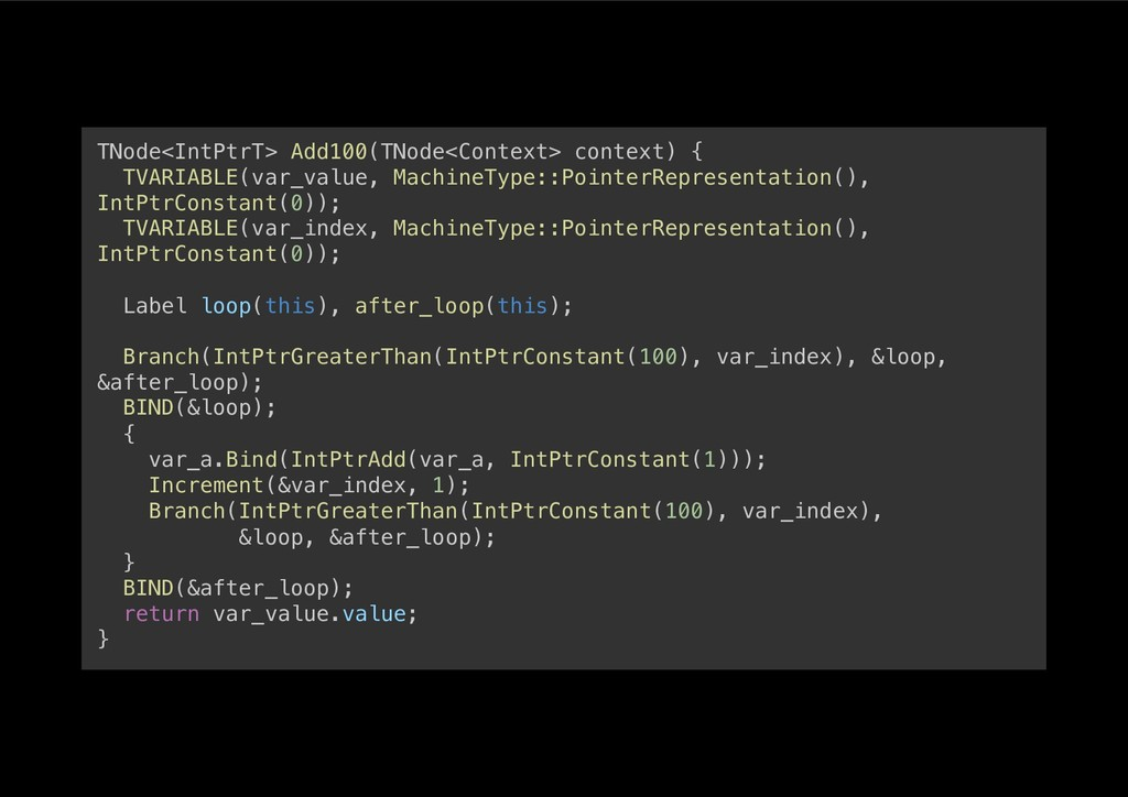 TNode<IntPtrT> Add100(TNode<Context> context) {...