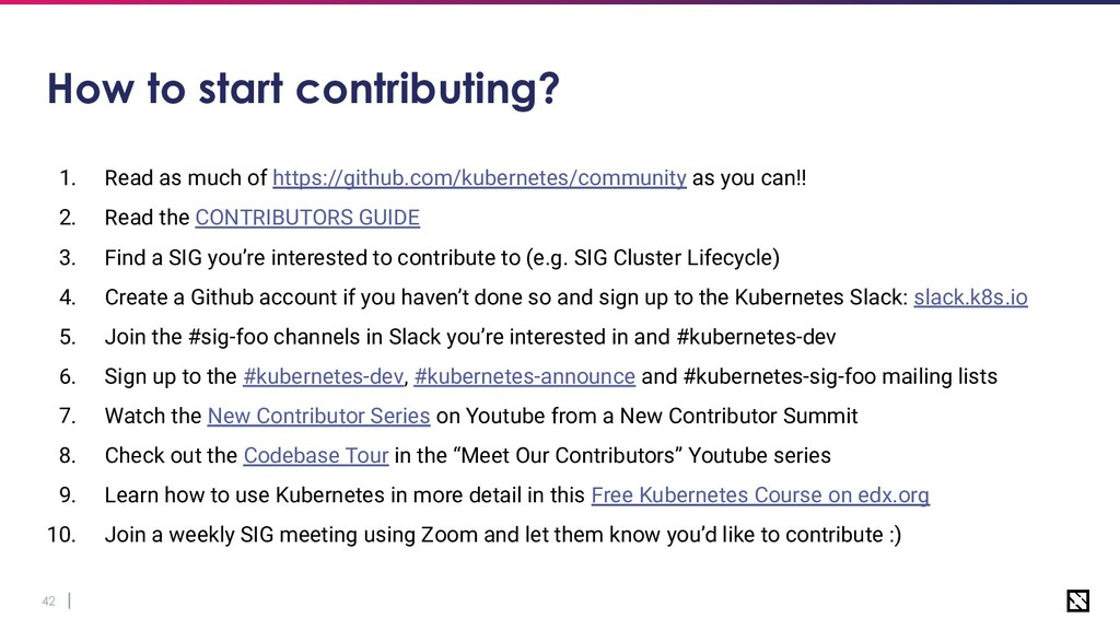 42 How to start contributing? 1. Read as much o...