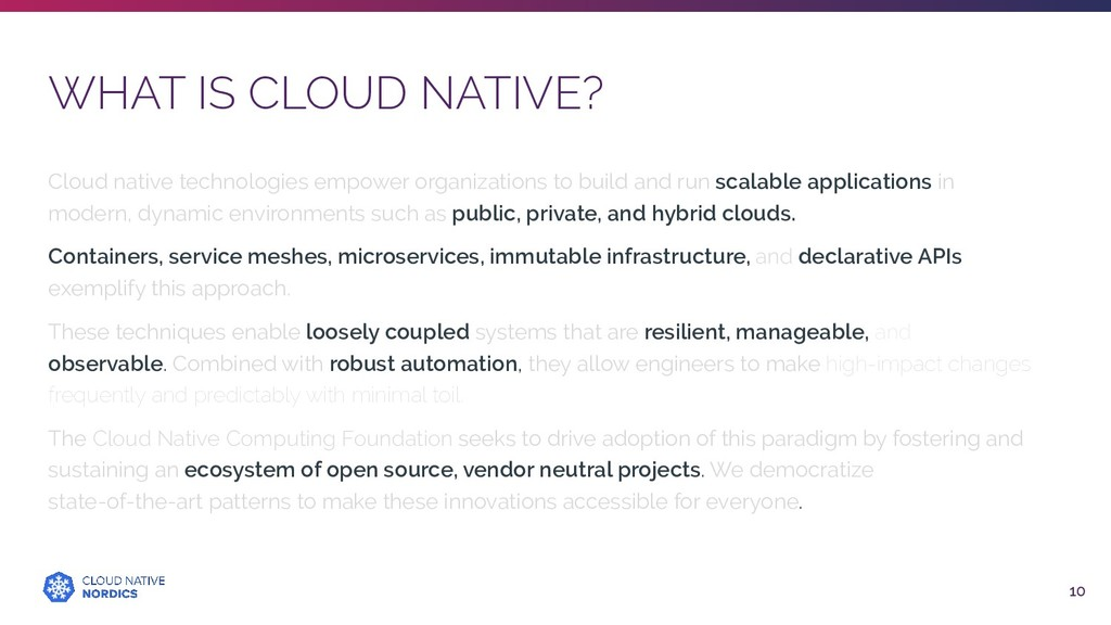 WHAT IS CLOUD NATIVE? 10 Cloud native technolog...