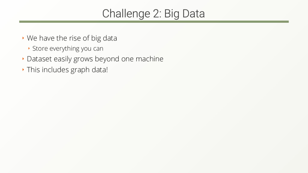 ‣ We have the rise of big data ‣ Store everythi...