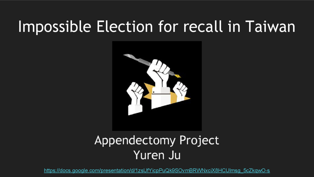 Impossible Election for recall in Taiwan Append...