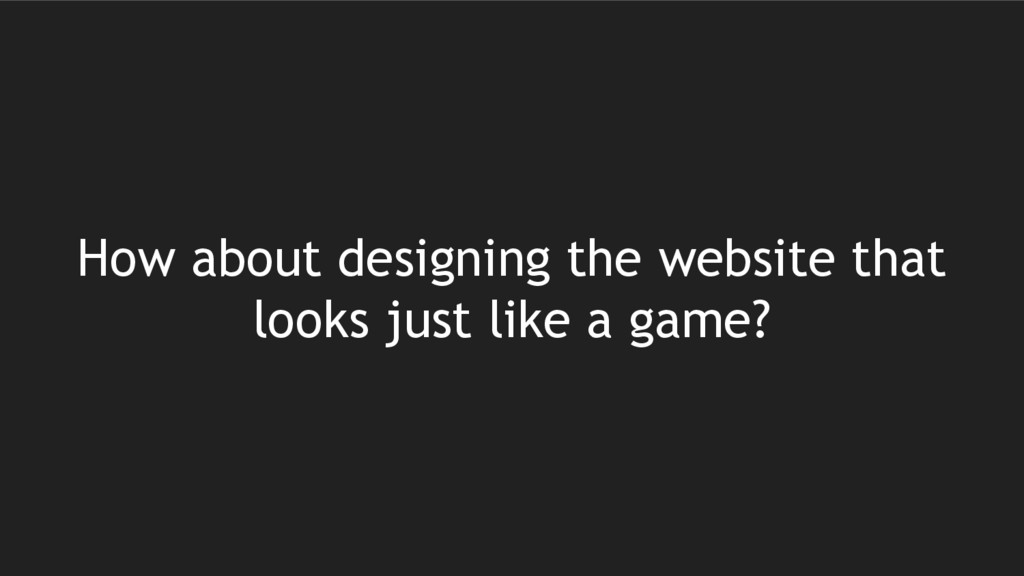 How about designing the website that looks just...