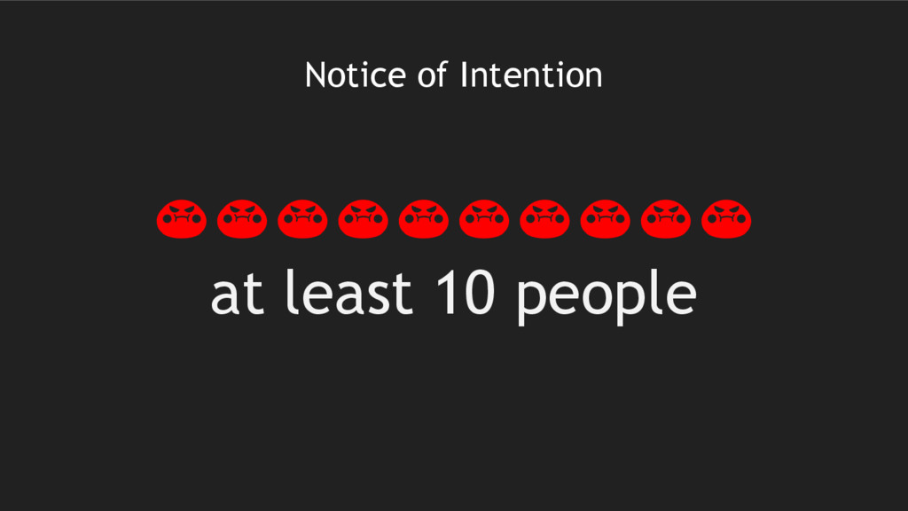 Notice of Intention at least 10 people