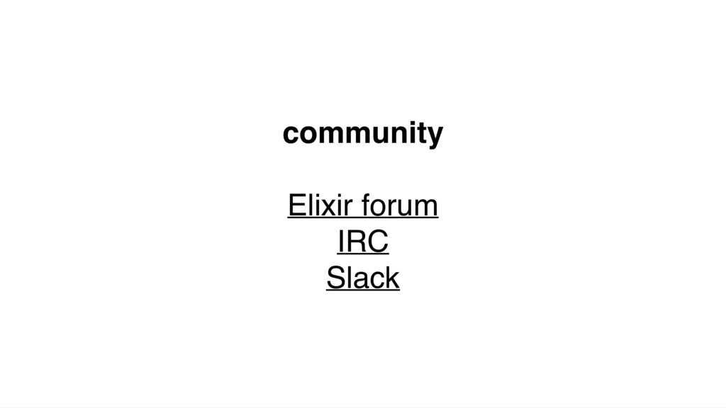 community Elixir forum IRC Slack