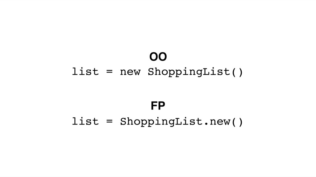 list = new ShoppingList() list = ShoppingList.n...