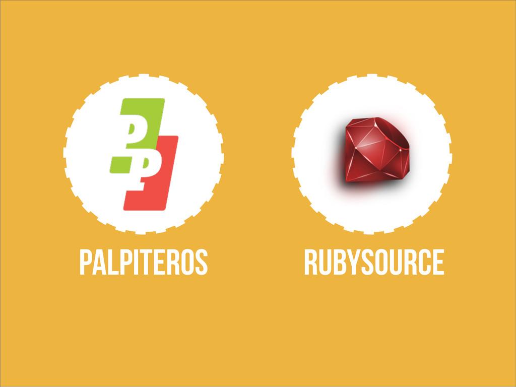 PALPITEROS RUBYSOURCE