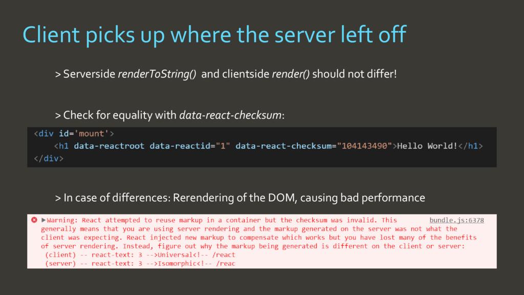 > Serverside renderToString() and clientside re...