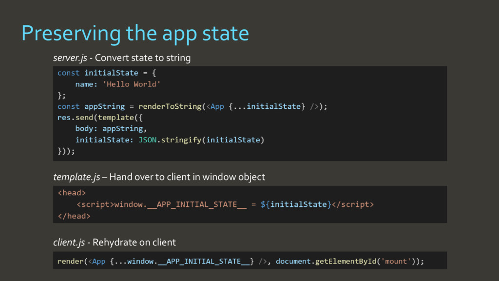 • client.js - Rehydrate on client • template.js...