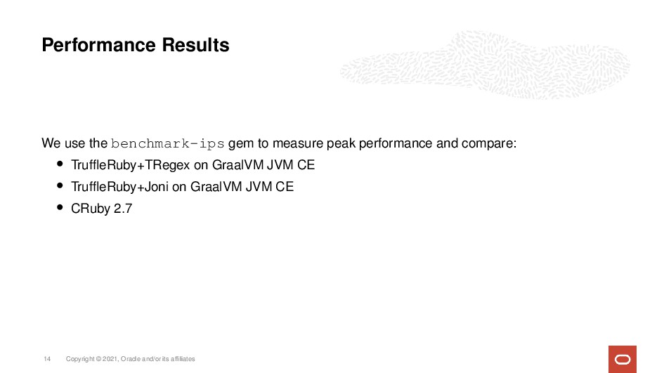 Performance Results We use the benchmark-ips ge...