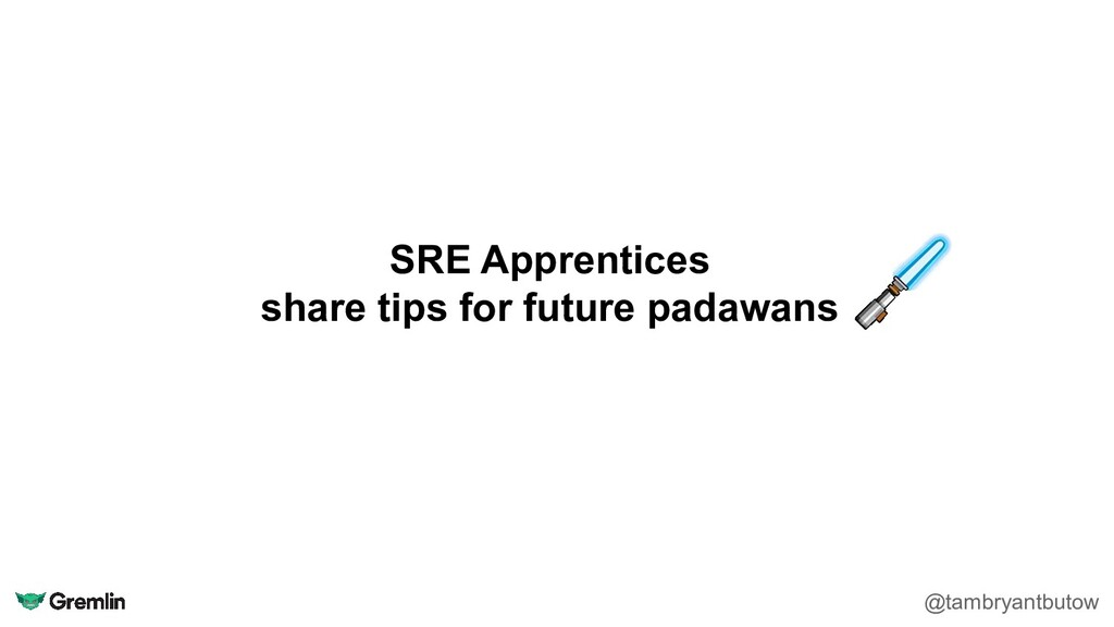 SRE Apprentices share tips for future padawans ...
