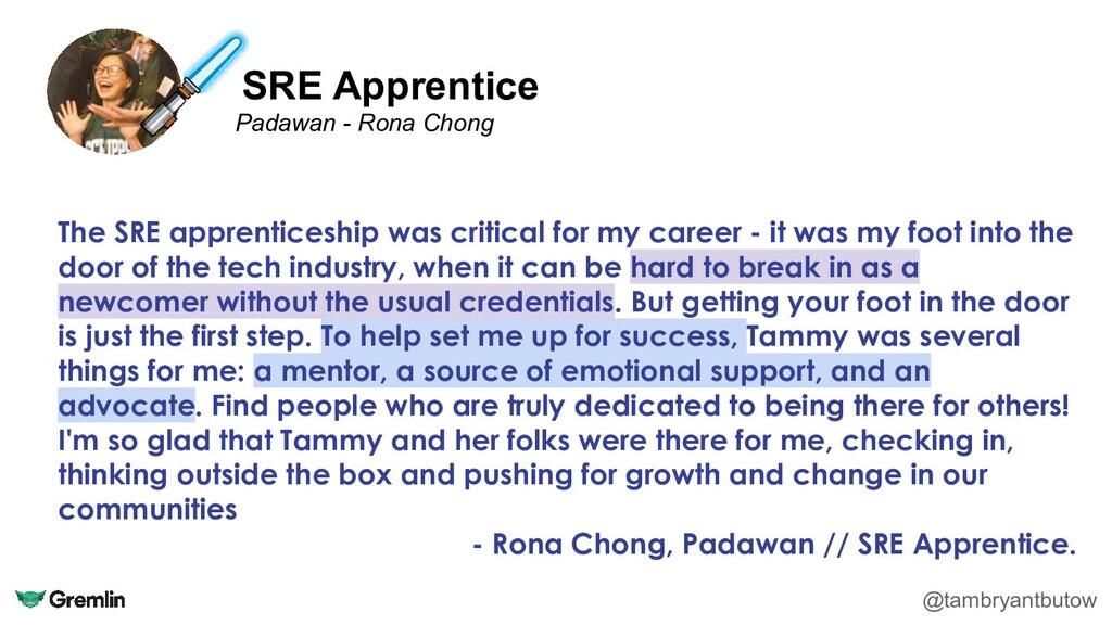 SRE Apprentice @tambryantbutow Padawan - Rona C...