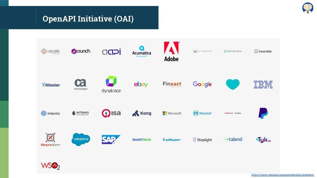 OpenAPI Initiative (OAI) https://www.openapis.o...