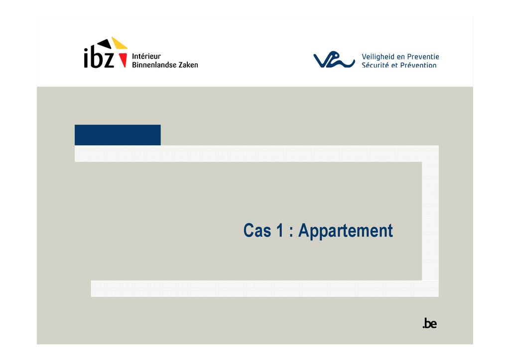 Cas 1 : Appartement