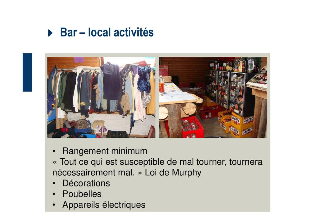 Bar – local activités • Rangement minimum « Tou...
