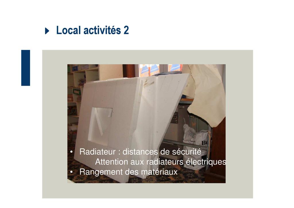 Local activités 2 • Radiateur : distances de sé...