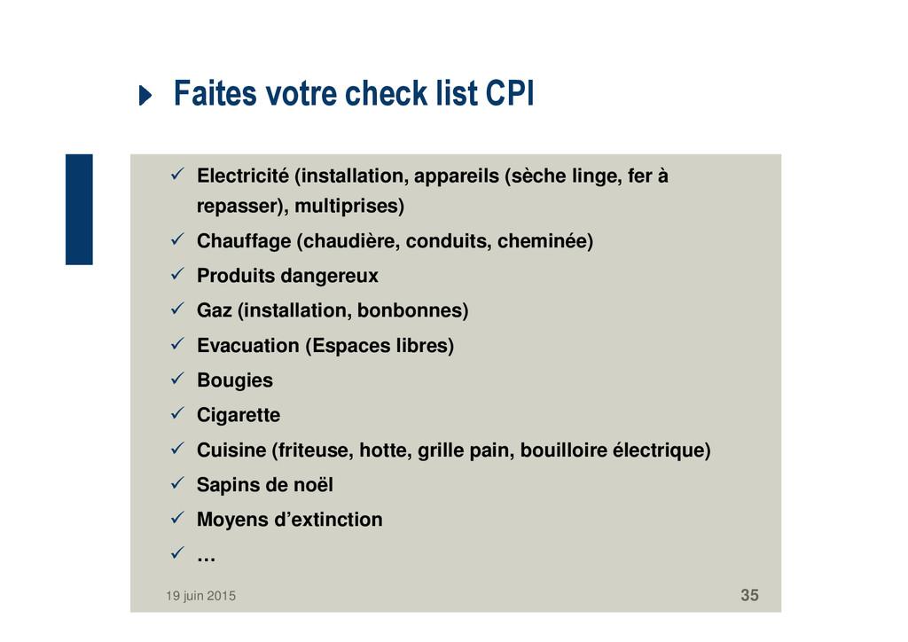 Faites votre check list CPI Electricité (instal...