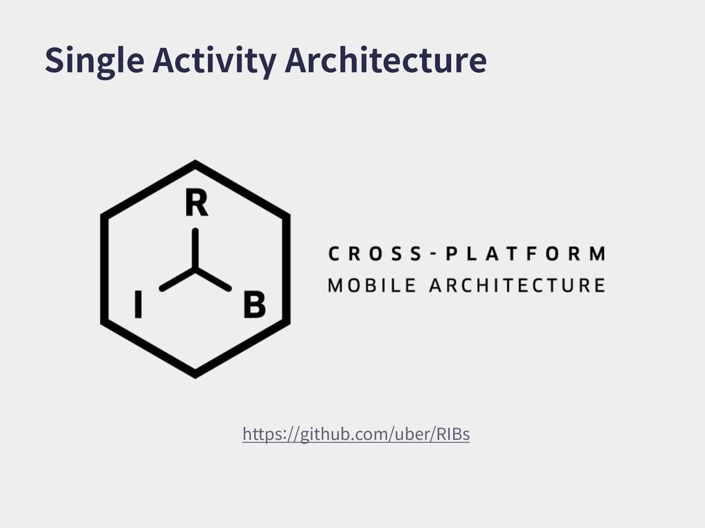 Single Activity Architecture https://github.com...