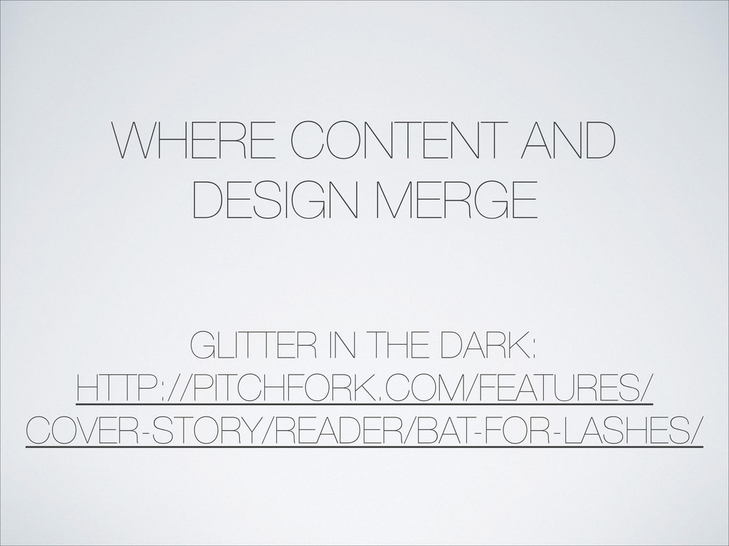 WHERE CONTENT AND DESIGN MERGE GLITTER IN THE D...