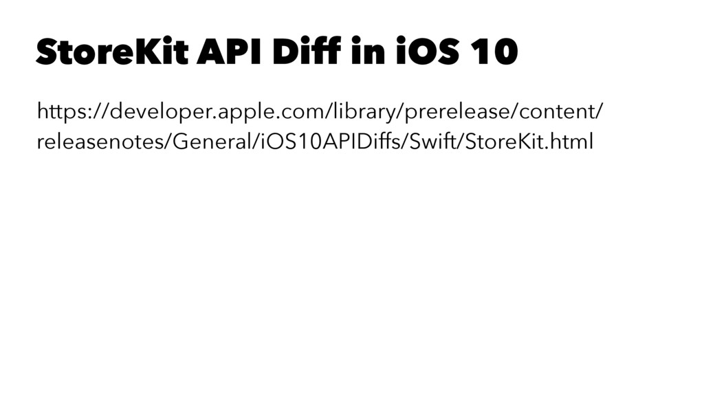 StoreKit API Diff in iOS 10 https://developer.a...