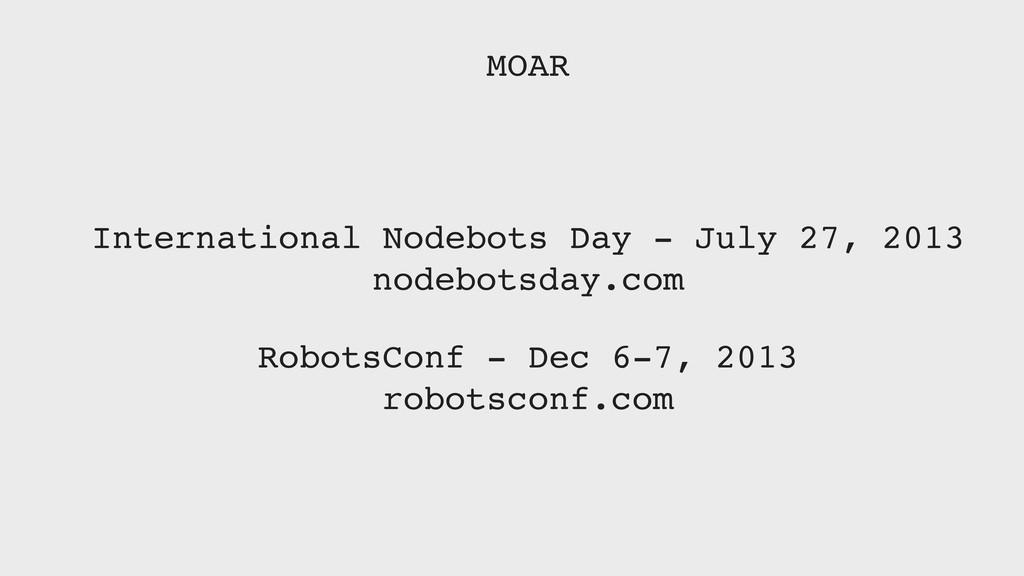 International Nodebots Day - July 27, 2013 node...