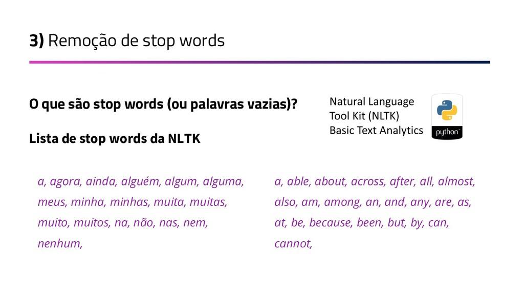 3) Remoção de stop words O que são stop words (...